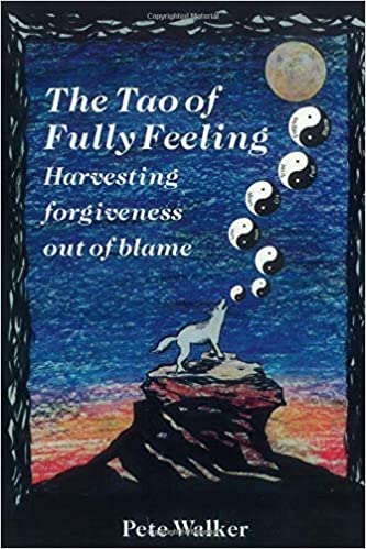 the tao of fully feeling - pete walker - healing book club - cptsd foundation